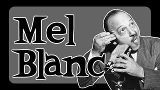 Biography - Mel Blanc