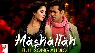 Mashallah Full Song Audio Ek Tha Tiger Wajid Shreya Ghoshal ...