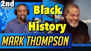 "Mark Thompson RETURNS: ""Black History Month."" Blacks Are Excluding Themselves!"