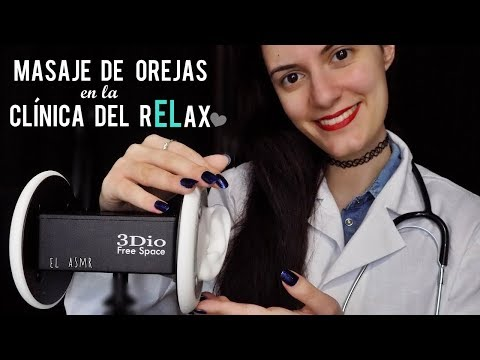 ♡ASMR español♡ MASAJE DE OREJAS en la CLÍNICA DEL rELax.♥ Roleplay