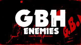 "GBH - ""Enemies"" (Full Album Stream)"