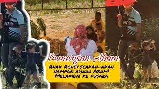 Anak Achey nampak Arwah Abam???
