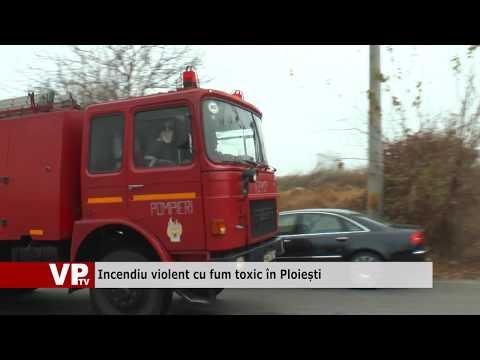 Incendiu violent cu fum toxic în Ploiești