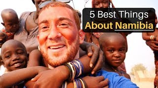 5 Best Things About NAMIBIA