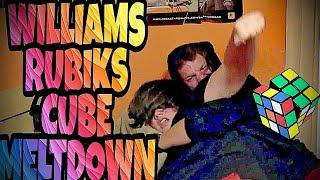WILLIAM'S RUBIKS CUBE MELTDOWN!!!
