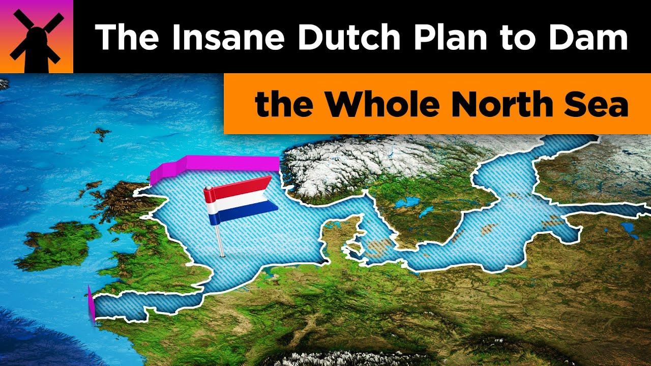 The Insane Dutch Plan to Dam the North Sea thumbnail