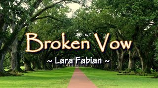 Broken Vow   KARAOKE VERSION   As Popularized By Lara Fabian