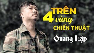 tren-bon-vung-chien-thuat-quang-lap-nhac-linh-hai-ngoai-xua-official-mv