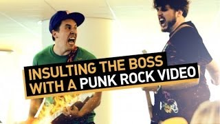 Insulting The Boss With A Punk Rock Video (Hardly Working)