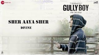 Sher Aaya Sher | Divine | Ranveer Singh