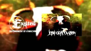 Exalted - Entombment Of The Machine (Job For A Cowboy Cover)