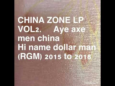 AYE AXE MEN CHINA ZONE LP VOL 2