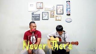 Never There   Dhana & Noldy (SUM 41 Acoustic Cover)
