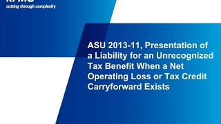 ASU 2013-11 Presentation Of A Liability For An Unrecognized Tax Benefit When A Net Operating...