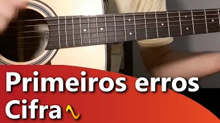 Violão DeBoa – Primeiros erros