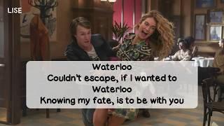 Mamma Mia! Here We Go Again   Waterloo (Lyrics Video)