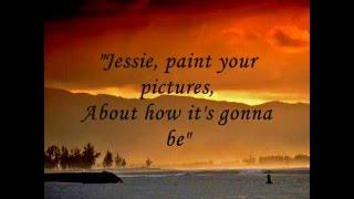 Joshua Kadison  - Jessie  ( Lyrics)