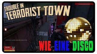 WIE EINE DISCO 🔪 Trouble in Terrorist Town #04