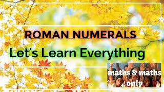 ROMAN NUMERALS- DIFFERENCE|RULES|USES| DEMERITS...LETS LEARN EVERYTHING👍👍