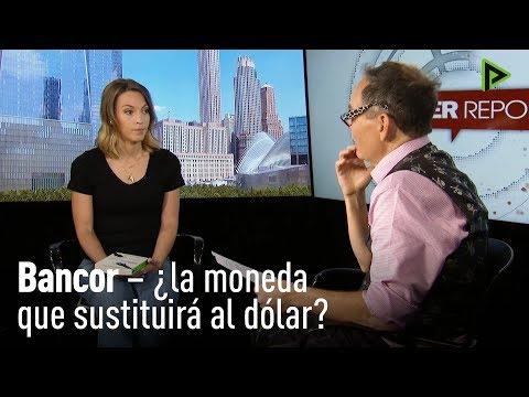 ¿Una nueva moneda para sustituir al dólar? ¿Qué es Bancor?