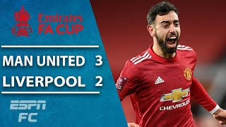 Man United wins thriller vs. Liverpool on Bruno Fernandes free kick | ESPN FC FA Cup Highlights