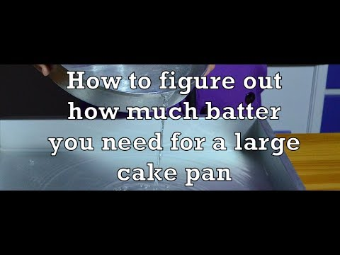 Video How to figure out how much batter you need for a large cake pan - The Aubergine Chef HD