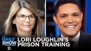 Lori Loughlin's Prison Training, John Bolton's Testimony & Andrew Cuomo's Good Deed   The Daily Show