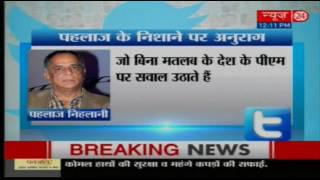 Censor Chief Pahlaj Nihalani Targets Anurag Kashyap On Twitter