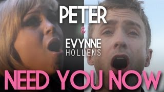 Need You Now (A Cappella) - Peter Hollens feat. Evynne Hollens & Jake Moulton