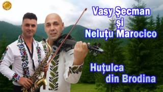 Vasy Secman & Nelutu Marocico  Hutulca din Brodina 2016