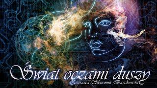 Świat oczami duszy. Audycja o świadomości – 086 – Wzorce podświadomości i prawo przyciągania