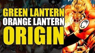 Origin of The Orange Lantern (Green Lantern: Agent Orange)