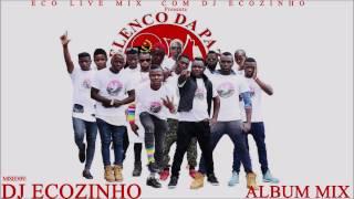 Elenco Da Paz   Há Trabalho (2017) Album Mix 2017   Eco Live Mix Com Dj Ecozinho