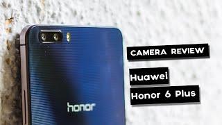 Honor 6 Plus - Camera Review
