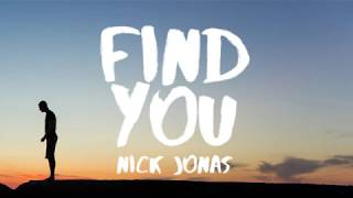 <b>Nick Jonas</b>  Find You Lyrics / Lyric Video