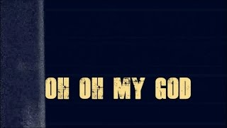 The Pretty Reckless и Тейлор Момсен, The Pretty Reckless - OH MY GOD lyric VIDEO