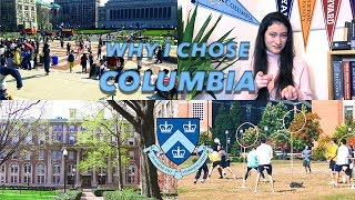 WHY I CHOSE COLUMBIA // My College Admissions Story