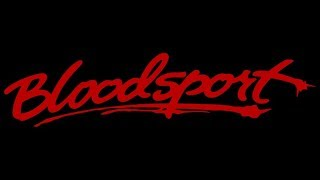 [Bloodsport] Fight To Survive ~ Stan Bush (Extended WDL)