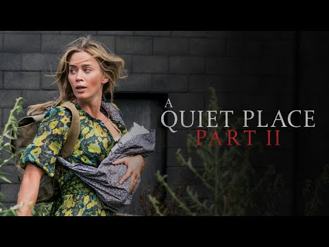 A Quiet Place Part II (Trailer 'Fight')