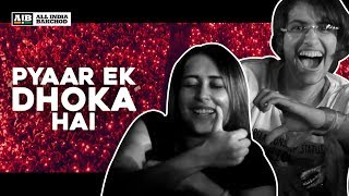 AIB : Pyaar Ek Dhoka Hai - After Movie 2018 - YouTube