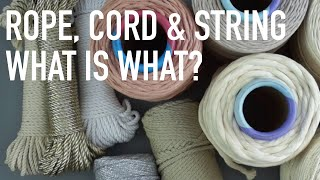 DIY Tutorial - Macrame Terms: The Difference Between Rope, String And Cord! Macrame For Beginners