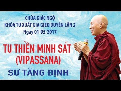 Khóa tu Xuất Gia Gieo Duyên 2: Thiền Minh sát (Vipassana) - Sư Tăng Định
