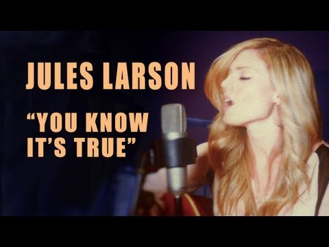 Jules Larson - You Know It's True (live acoustic)