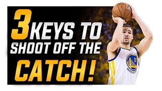 3 Keys How to Shoot a Basketball Better off the Catch