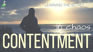 Finding contentment – in a chaotic world.