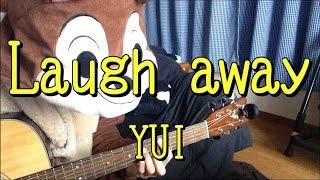 Laugh away/YUI/ギターコード