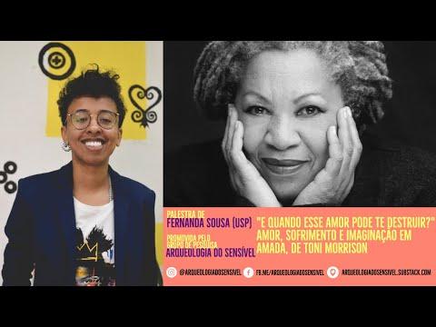 Palestra de Fernanda Sousa: Amor, sofrimento e imaginação em Amada, de Toni Morrison
