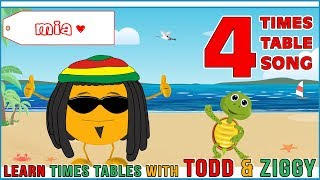 4 Times Table Song (Learning is Fun The Todd & Ziggy Way!)