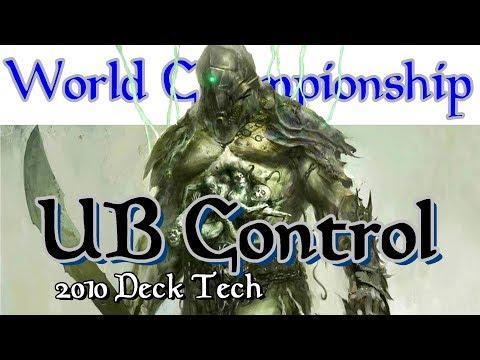 UB Control Deck Tech | 2010 World Champion (Magic: the Gathering)
