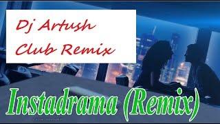 LOBODA   Instadrama (Cover By Redji Bloom) Dj Artush Club Remix